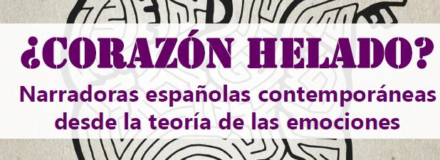 ¿Corazón helado? Narradoras españolas contemporáneas desde la teoría de las emociones