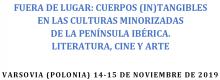 """PROGRAM KONGRESU """"FUERA DE LUGAR: CUERPOS (IN)TANGIBLES"""""""