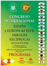 "MIĘDZYNARODOWY KONGRES ""ESPAÑA Y EUROPA DEL ESTE: MIRADAS RECÍPROCAS (SIGLOS XVI - XXI)"""