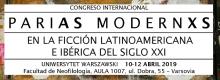 """MIĘDZYNARODOWY KONGRES """"PARIAS MODERNXS EN LA FICCIÓN LATINOAMERICANA E IBÉRICA DEL SIGLO XXI"""""""