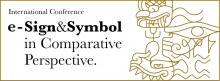 "SYMPOZJUM ""E-SIGN AND SYMBOL IN COMPARATIVE PERSPECTIVE"""